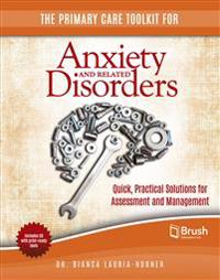 Primary Care Toolkit for Anxiety and Related Disorders
