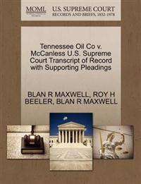 Tennessee Oil Co V. McCanless U.S. Supreme Court Transcript of Record with Supporting Pleadings