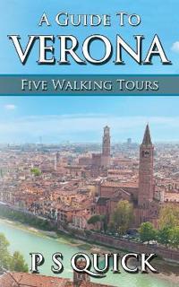 A Guide to Verona