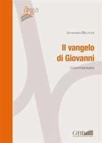 Vangelo Di Giovanni: Commentario