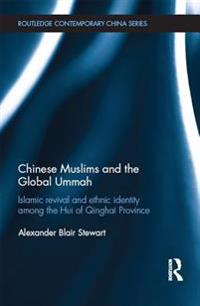 Chinese Muslims and the Global Ummah