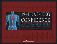 12-Lead EKG Confidence, Second Edition