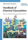 Handbook of Chemical Glycosylation: Advances in Stereoselectivity and Therapeutic Relevance
