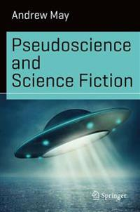Pseudoscience and Science Fiction