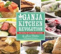 Ganja Kitchen Revolution