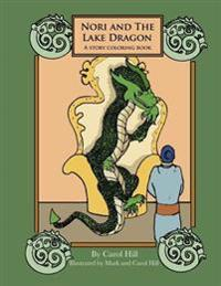 Nori and the Lake Dragon: A Story Coloring Book