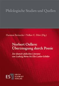 Norbert Oellers: Überzeugung durch Poesie