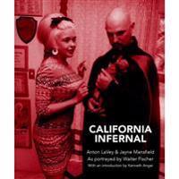 California Infernal : Anton LaVey & Jayne Mansfield as portrayed by Walter Fischer