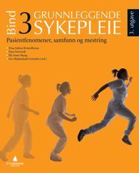 Grunnleggende sykepleie; bind 3