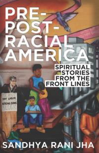 Pre-Post-Racial America