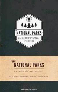 The National Parks: An Inspirational Journal