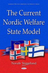 The Current Nordic Welfare State Model