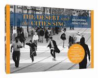 The Desert and the Cities Sing: Discovering Today's Israel: A Treasure Box