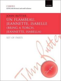 Un flambeau, Jeannette, Isabelle/Bring a torch, Jeannette, Isabella