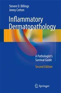 Inflammatory dermatopathology - a pathologists survival guide
