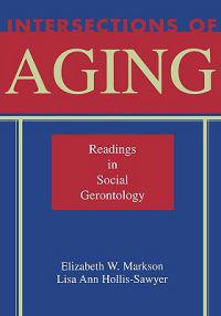 Intersections of Aging: Readings in Social Gerontology