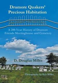 Drumore Quakers' Precious Habitation