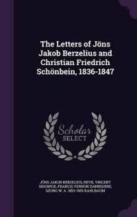 The Letters of Jons Jakob Berzelius and Christian Friedrich Schonbein, 1836-1847