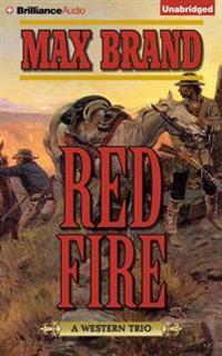 Red Fire: A Western Trio