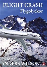 Flight crash : Flygolyckor