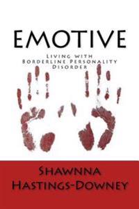 Emotive: Living with Borderline Personality Disorder