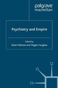 Psychiatry and Empire