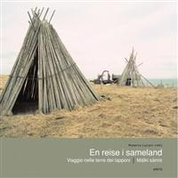 En reise i sameland = Viaggio nelle terre dei lapponi = Mátki sámis - Ivo Pannaggi pdf epub