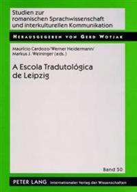 A Escola Tradutologica de Leipzig