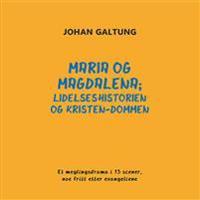 Maria og Magdalena - Johan Galtung | Ridgeroadrun.org