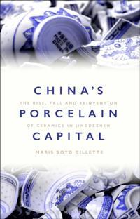 China's Porcelain Capital