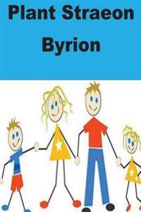 Plant Straeon Byrion