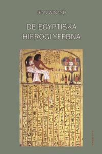 De egyptiska hieroglyferna