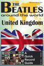 The Beatles - United Kingdom - A Quick Record Guide: Full Color Discography (1962-1970)