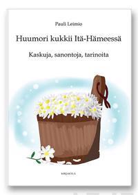 Huumori kukkii Itä-Hämeessä
