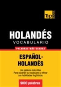 Vocabulario Espanol-Holandes: 9000 Palabras Mas Usadas