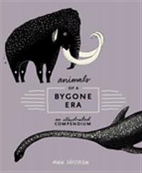 Animals Of A Bygone Era