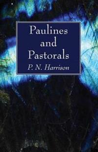 Paulines and Pastorals
