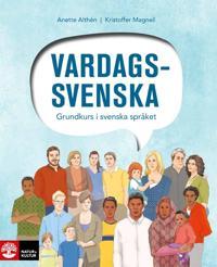 Vardagssvenska : Grundkurs i svenska språket