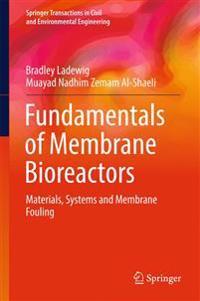 Fundamentals of Membrane Bioreactors