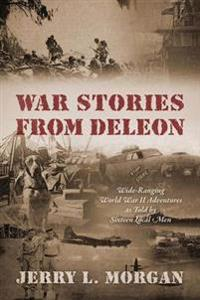 War Stories from Deleon