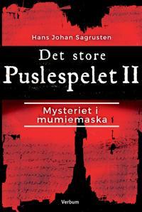 Det store puslespelet II: mysteriet i mumiemaska - Hans Johan Sagrusten pdf epub