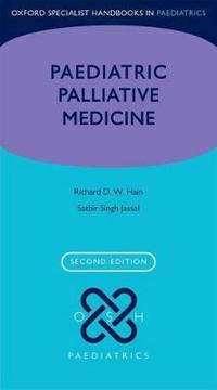 Oxford Specialist Handbook of Paediatric Palliative Medicine