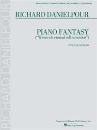"Piano Fantasy (""Wenn Ich Einmall Soll Scheiden""): For Piano Solo"