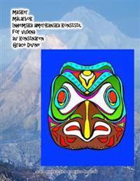 masker målarbok Inhemska amerikanska konststil för vuxna av konstnären Grace Divine - Grace Divine pdf epub