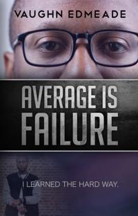 Average is Failure