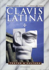Clavis Latina I - Textus & Cultura