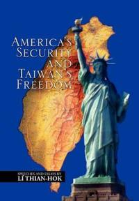 America's Security and Taiwan's Freedom