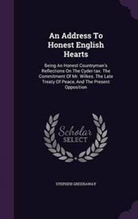 An Address to Honest English Hearts