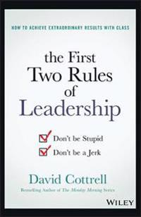 First Two Rules of Leadership