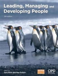 Leading, Managing and Developing People